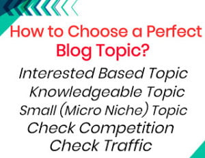 Choose a perfect blog topic