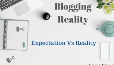 Check the Blogging Reality Before Starting