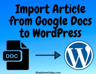 How to Import Article from Google Docs to WordPress