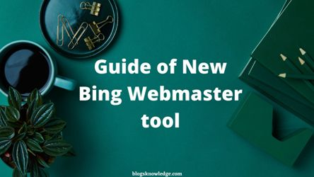 Guide of new bing webmaster tool