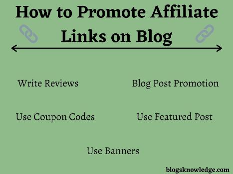 How to Promote Affiliate Links on Blog?