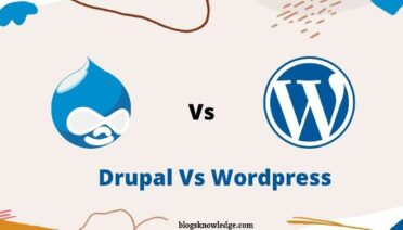 Drupal Vs WordPress- How to Compare?