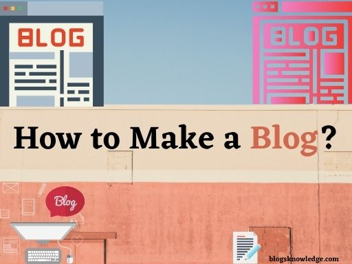 How To Make A Special Blog?
