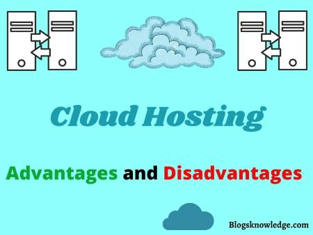 Are There Advantages and Disadvantages to Cloud Hosting?