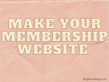 You should use this for making Membership Website