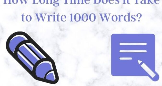 How Long Does it Take to Write 1000 Words?
