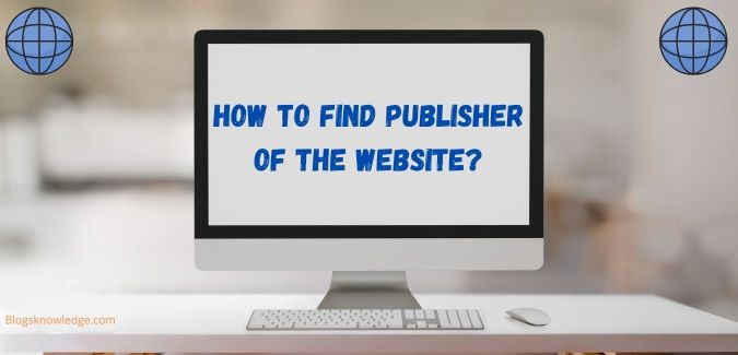 how to find publisher of the website