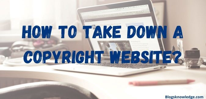 How to take down a copyright website